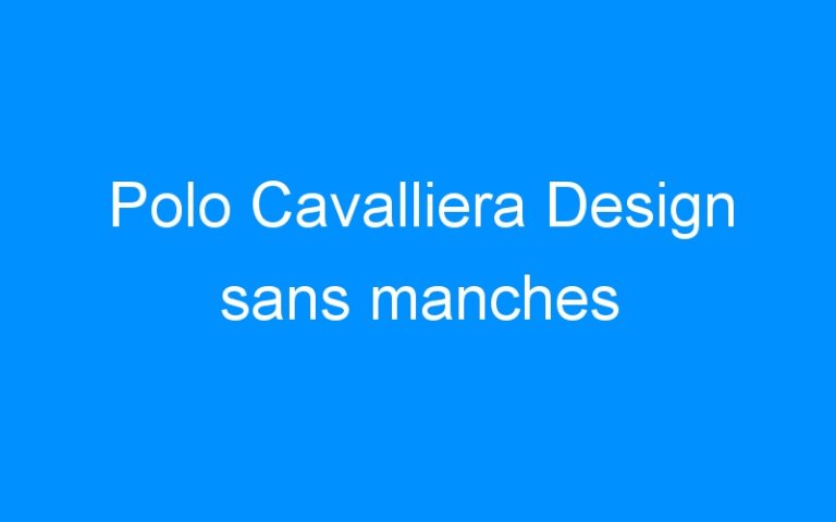 Polo Cavalliera Design sans manches