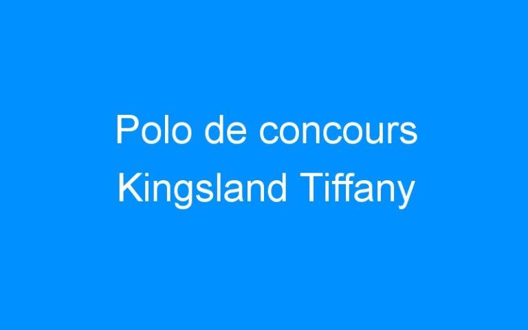 Polo de concours Kingsland Tiffany