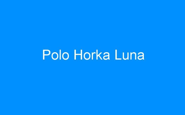 Polo Horka Luna