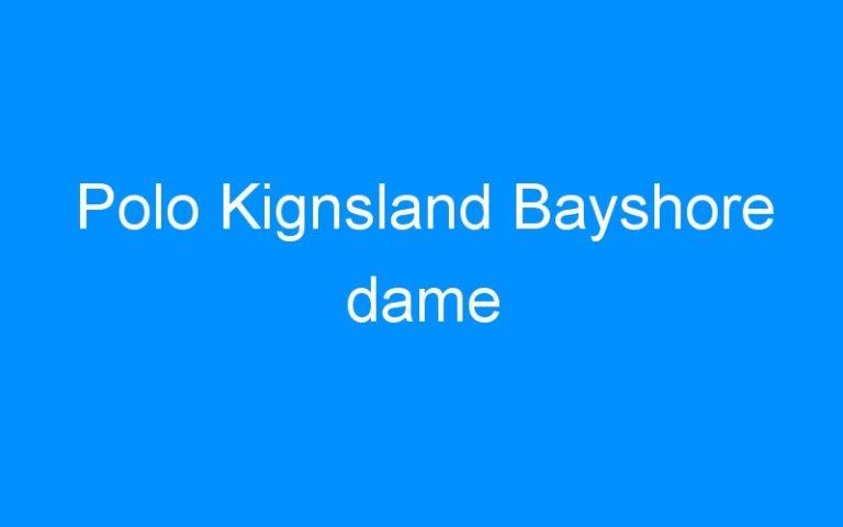 Polo Kignsland Bayshore dame
