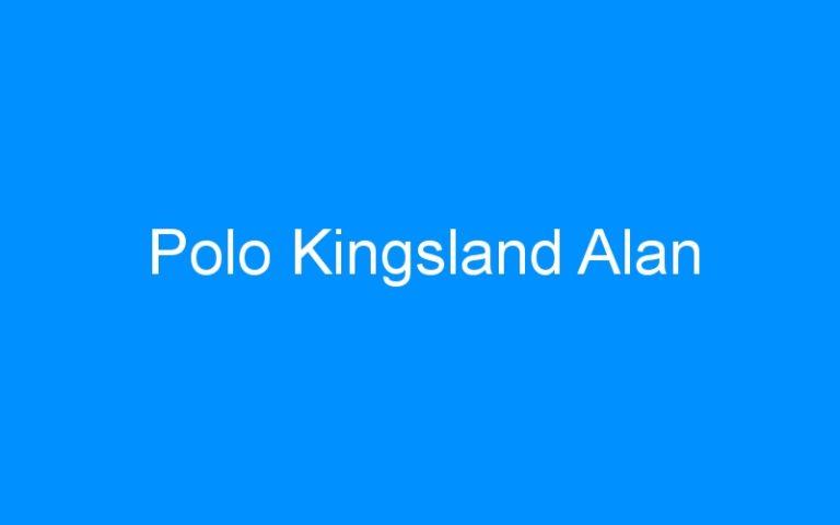 Polo Kingsland Alan