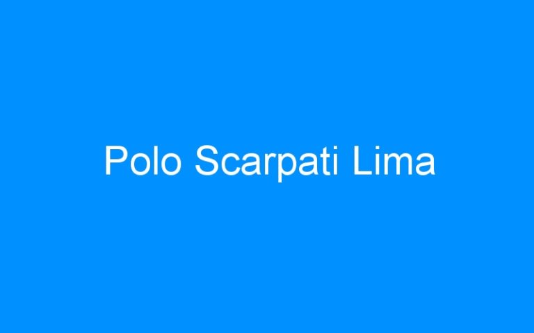 Polo Scarpati Lima