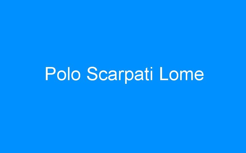 Polo Scarpati Lome