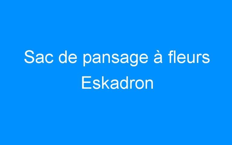 Sac de pansage à fleurs Eskadron