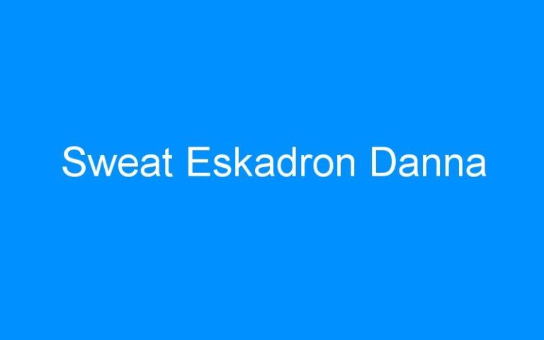 Sweat Eskadron Danna
