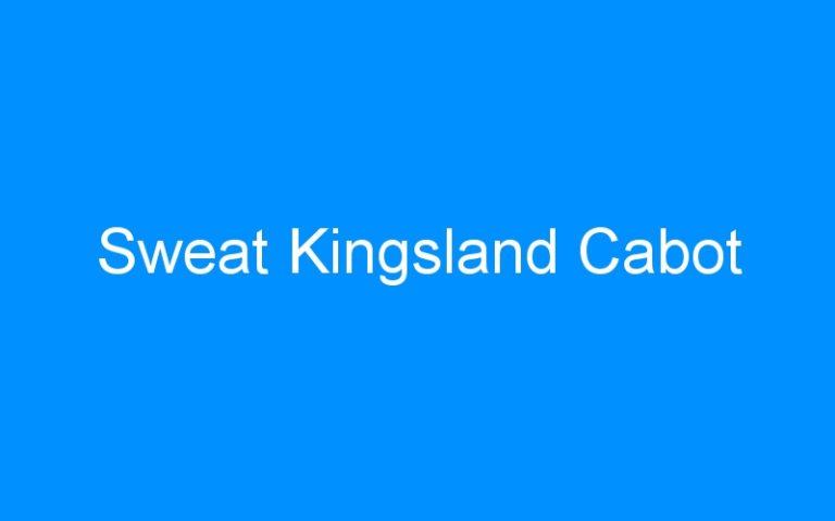 Sweat Kingsland Cabot
