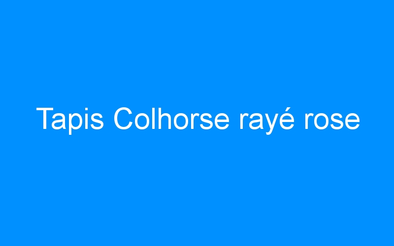 Tapis Colhorse rayé rose
