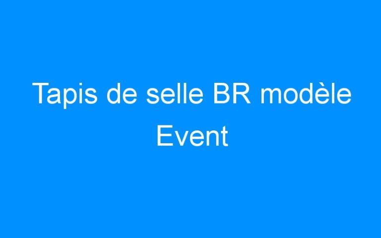 Tapis de selle BR modèle Event