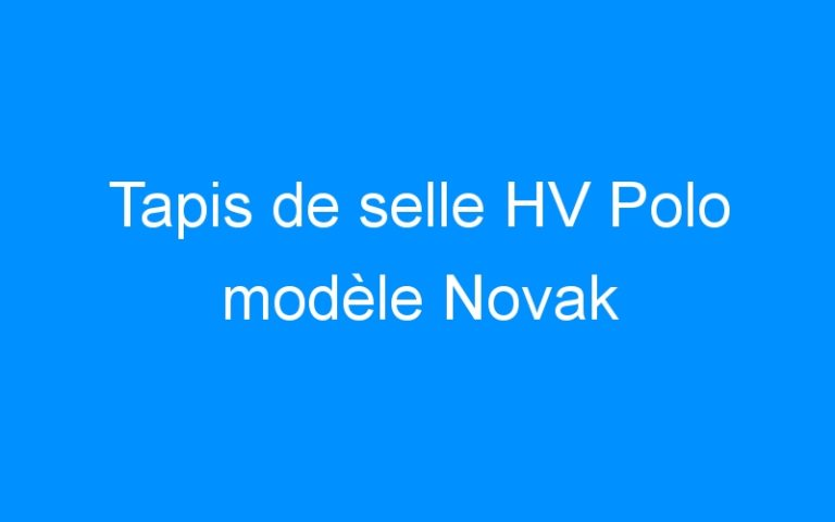 Tapis de selle HV Polo modèle Novak