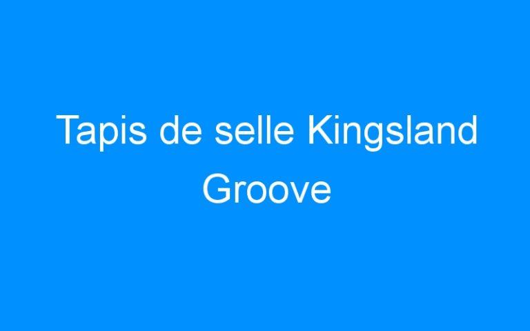 Tapis de selle Kingsland Groove