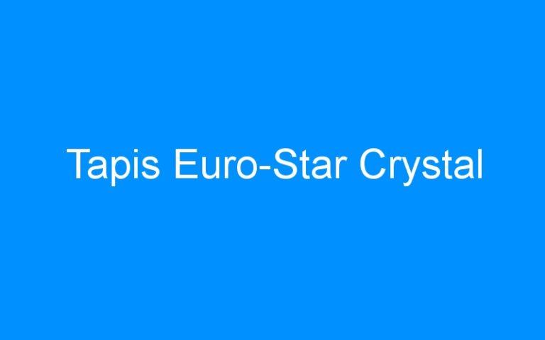 Tapis Euro-Star Crystal