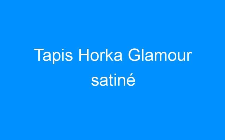 Tapis Horka Glamour satiné