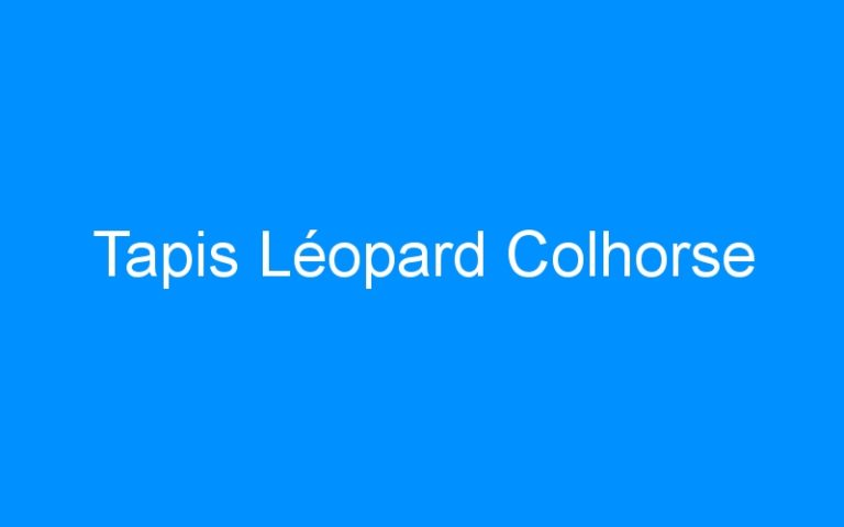 Tapis Léopard Colhorse