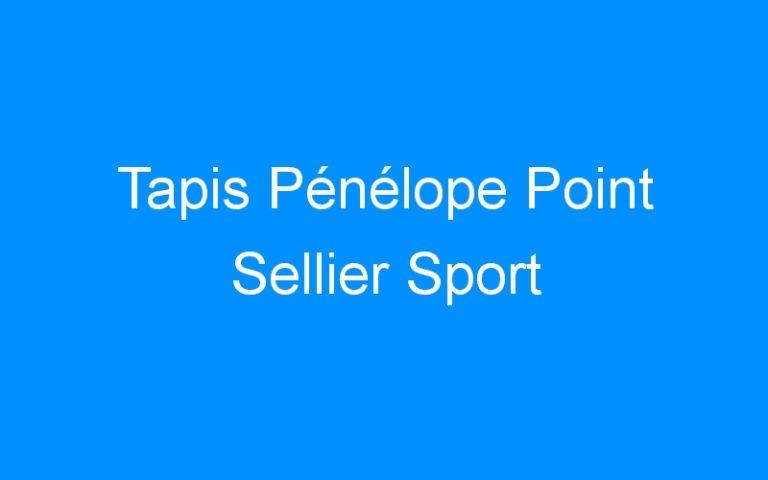 Tapis Pénélope Point Sellier Sport