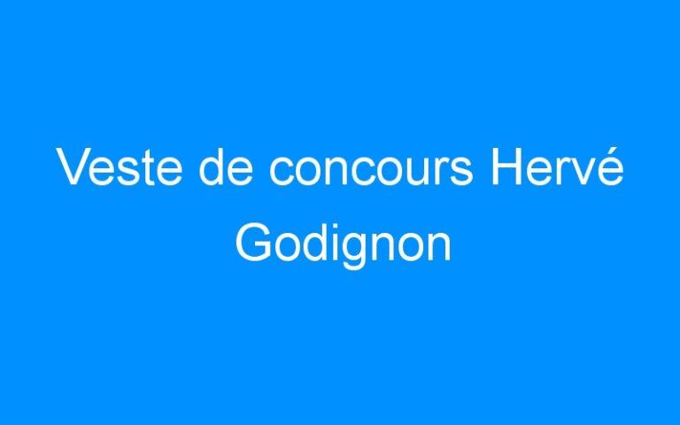 Veste de concours Hervé Godignon