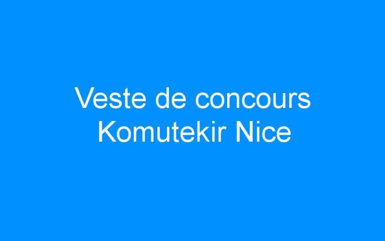 Veste de concours Komutekir Nice