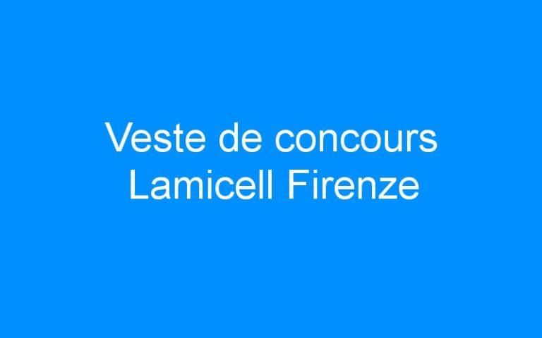 Veste de concours Lamicell Firenze