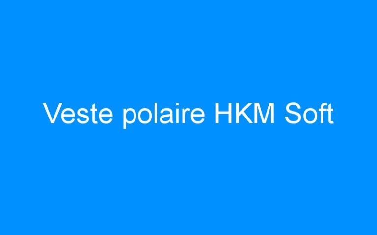 Veste polaire HKM Soft